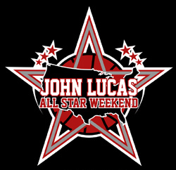 John Lucas All Star Weekend (Invite Only)