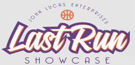 John Lucas Last Run Showcase (NCAA Approved)